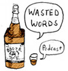 For Your Ears: Wasted Words